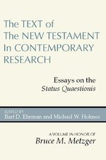 TEXT OF THE NT IN CONTEMPORARY RESEARCH