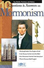 10 QUESTIONS & ANSWERS ON MORMONISM PA