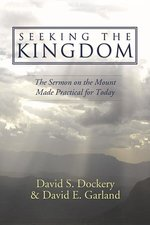SEEKING THE KINGDOM THE SERMON ON THE
