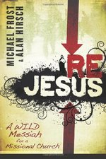 REJESUS WILD MESSIAH FOR A MISSIONAL CHU