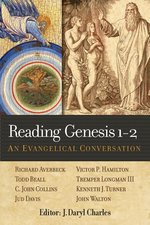 Reading Genesis 1-2 Evangelical Conversation
