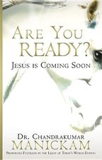 Are You Ready?: Prophecies Fulfilled in the Light of Today's World Events