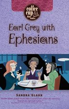 Earl Grey with Ephesians