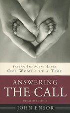 ANSWERING THE CALL SAVING INNOCENT LIVES