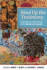 BIND UP THE TESTIMONY EXPLORATION IN THE