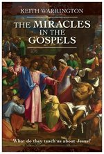 Miracle in the Gospels What Do They Teach Us about Jesus