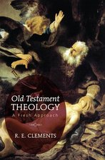 Old Testament Theology a Fresh Approach