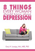 Eight Things Every Woman Should Know about Depression