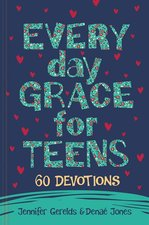 Everyday Grace for Teens 60 Devotions