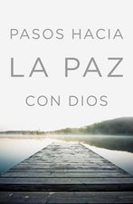 Steps to Peace with God Spanish Edition Pack of 25