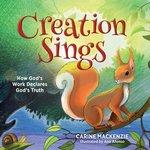 Creation Sings How Gods Work Declares Gods Truth
