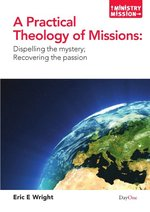 PRACTICAL THEOLOGY OF MISSIONS OP!