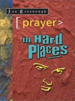 Prayer in Hard Places