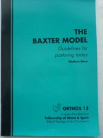 BAXTER MODEL GUIDELINES FOR PASTORING TO