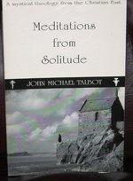 MEDITATIONS FROM SOLITUDE