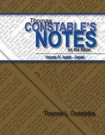 Thomas Constables Notes on the Bible Volume 4 Isaiah thru Daniel