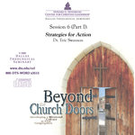 Beyond the Church Doors Session 6 Strategies for Action Swanson Download