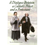 DIALOGUE BETWEEN A CATHOLIC PRIEST AND A