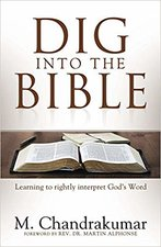 DIG INTO THE BIBLE LEARNING TO RIGHTLY I
