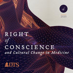 Right of Conscience Conference - Contending Conscientiously for Good Medicine with Q/A (Download)