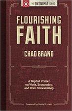 Flourishing Faith A Baptist Primer