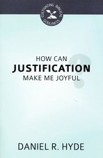 How Can Justification Make Me Joyful
