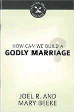 How Can We Build A Godly Marriage