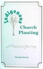 INDIGENOUS CHURCH PLANTING