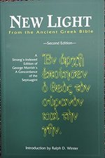 New Light from the Ancient Greek Bible A Strongs Indexed Edition of George Morrishs a Concordance of the Septuagint