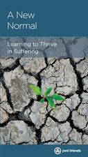 New Normal Learning to Thrive in Suffering