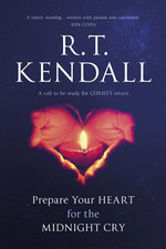 Prepare Your Heart for the Midnight Cry a Call to be Ready for Christs Return NR