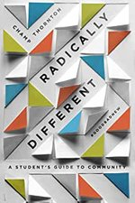 Radically Different a Students Guide to Community