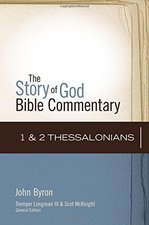 1 2 Thessalonians Story of God Bible Commentary