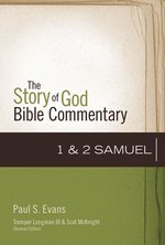 1 2 Samuel Story of God Biblical Commentary