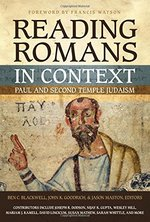 Reading Romans in Context Paul & Second Temple Judaism