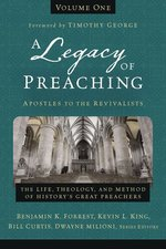 Legacy of Preaching Volume 1