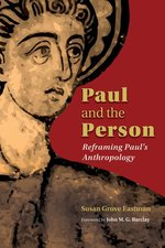 Paul & the Person Reframing Pauls Anthropology