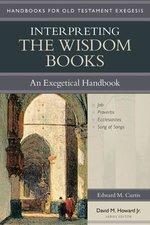 Interpreting the Wisdom Books an Exegetical Handbook
