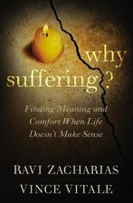 Why Suffering Finding Meaning & Comfort When Life Doesnt Make Sense