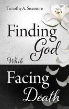 Finding God While Facing Death