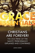 Grace Essentials Christians Are Forever