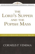 LORDS SUPPER & THE POPISH MASS