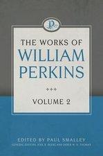 Works of William Perkins Volume 2