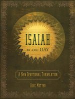 Isaiah Day by Day a New Devotional Translation