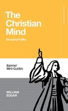 Christian Mind Escaping Futility