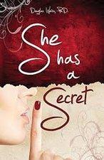 SHE HAS A SECRET