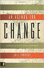 AGENDA FOR CHANGE: A GLOBAL CALL FOR SPIRITUAL AND GLOBAL TRANSFORMATION