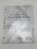 Reading Biblical Hebrew Grammar Workbook
