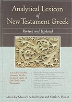 ANALYTICAL LEXICON OF NT GREEK REVISED